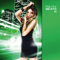 Big City Beats 18 by Various Artists