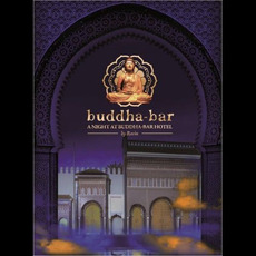 A Night @ Buddha-Bar Hotel (Limited Edition) mp3 Compilation by Various Artists
