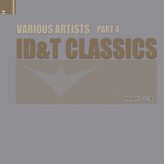 ID&T Classics, Part 4 mp3 Compilation by Various Artists