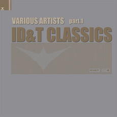 ID&T Classics, Part 1 mp3 Compilation by Various Artists