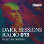 Dark Sessions Radio 013