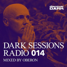 Dark Sessions Radio 014 by Various Artists