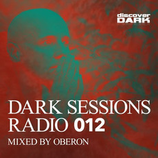 Dark Sessions Radio 012 by Various Artists