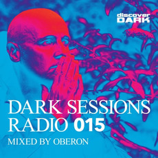 Dark Sessions Radio 015 by Various Artists