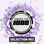 Trance Top 1000: Selection 003