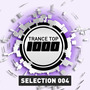Trance Top 1000: Selection 004