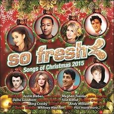 So Fresh: Songs of Christmas 2015