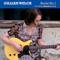 Boots No. 1: The Official Revival Bootleg mp3 Artist Compilation by Gillian Welch