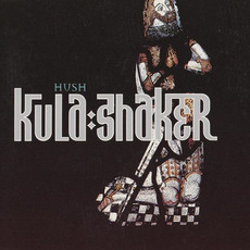 Hush mp3 Single by Kula Shaker
