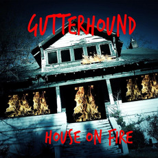 House On Fire mp3 Album by Gutterhound