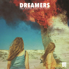 This Album Does Not Exist mp3 Album by Dreamers