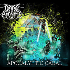 Apocalyptic Cabal mp3 Album by Dark Apostle