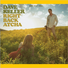 Right Back Atcha mp3 Album by Dave Keller