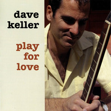 Play for Love mp3 Album by Dave Keller