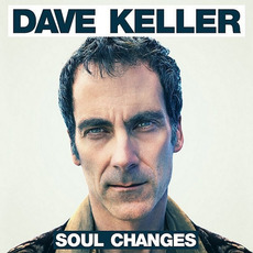 Soul Changes mp3 Album by Dave Keller