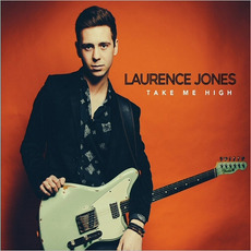 Take Me High mp3 Album by Laurence Jones
