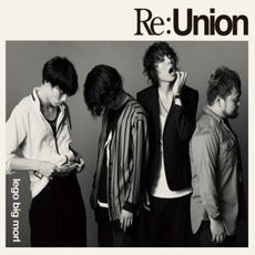 Re:Union mp3 Album by lego big morl