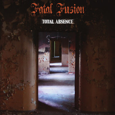 Total Absence mp3 Album by Fatal Fusion