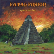 Land of the Sun mp3 Album by Fatal Fusion