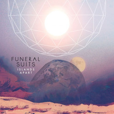 Islands Apart mp3 Album by Funeral Suits