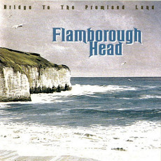 Bridge To The Promised Land mp3 Album by Flamborough Head