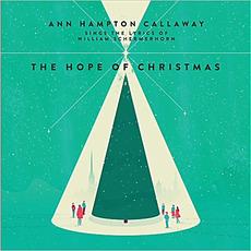 Hope Of Christmas mp3 Album by Ann Hampton Callaway