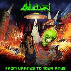 From Uranus To Your Anus mp3 Album by Abduction