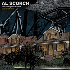 Tired Ghostly Town mp3 Album by Al Scorch & The Country Soul Ensemble