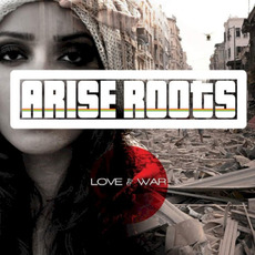 Love & War mp3 Album by Arise Roots