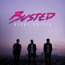 Night Driver mp3 Album by Busted