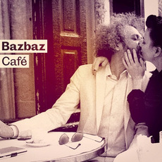 Bazbaz Café mp3 Album by Bazbaz