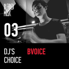 DJ's Choice 03: BVoice mp3 Compilation by Various Artists