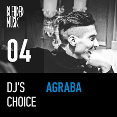 DJ's Choice 04: Agraba by Various Artists