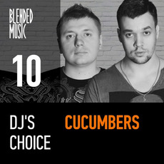 DJ's Choice 10: Cucumbers mp3 Compilation by Various Artists