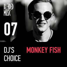 DJ's Choice 07: Monkey Fish by Various Artists