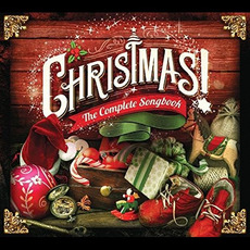 Christmas! The Complete Songbook mp3 Compilation by Various Artists