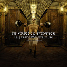 La Parade Monstrueuse (Collected Works) mp3 Artist Compilation by In Strict Confidence