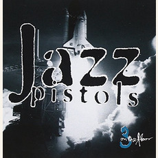 Three on the Floor mp3 Album by Jazz Pistols