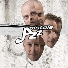 Superstring mp3 Album by Jazz Pistols