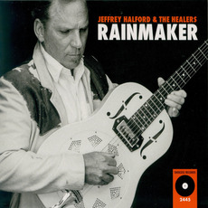 Rainmaker mp3 Album by Jeffrey Halford & The Healers
