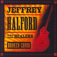 Broken Chord mp3 Album by Jeffrey Halford & The Healers