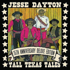 Tall Texas Tales (15th Anniversary Deluxe Edition) mp3 Album by Jesse Dayton