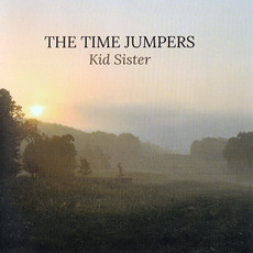 Kid Sister mp3 Album by The Time Jumpers
