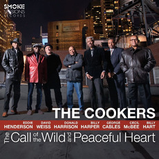 The Call of the Wild and Peaceful Heart mp3 Album by The Cookers