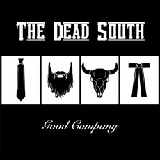 Good Company mp3 Album by The Dead South