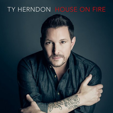 House on Fire mp3 Album by Ty Herndon