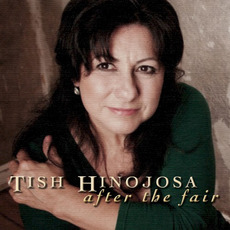 After the Fair mp3 Album by Tish Hinojosa