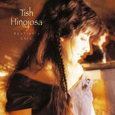 Destiny's Gate mp3 Album by Tish Hinojosa