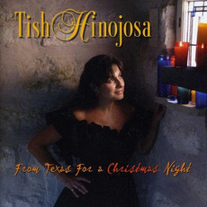 From Texas for a Christmas Night mp3 Album by Tish Hinojosa