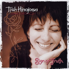 Sign of Truth mp3 Album by Tish Hinojosa